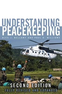 Understanding Peacekeeping By Bellamy, Alex J./ Kimmel, Paul D./ Griffin, Stuart